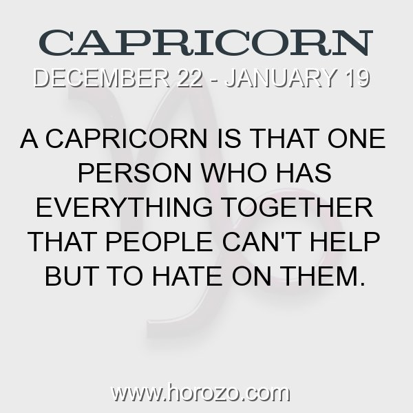 Capricorns why hate do people Are Capricorns